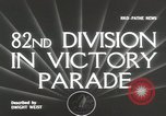 Image of 82nd AirBorne Division homecoming parade New York City USA, 1946, second 5 stock footage video 65675059429