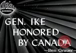 Image of General Eisenhower Canada, 1946, second 2 stock footage video 65675059957