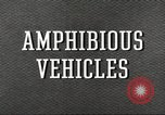 Image of various types of amphibious craft United States USA, 1953, second 6 stock footage video 65675060072