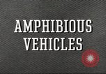 Image of various types of amphibious craft United States USA, 1953, second 8 stock footage video 65675060072