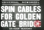 Image of cables for Golden Gate Bridge San Francisco California USA, 1935, second 2 stock footage video 65675060564