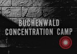 Image of Buchenwald Concentration Camp Weimar Germany, 1945, second 2 stock footage video 65675060582