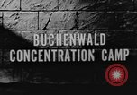 Image of Buchenwald Concentration Camp Weimar Germany, 1945, second 6 stock footage video 65675060582
