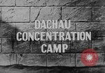 Image of Dachau Concentration Camp Dachau Germany, 1945, second 2 stock footage video 65675060583