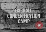 Image of Dachau Concentration Camp Dachau Germany, 1945, second 3 stock footage video 65675060583