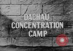 Image of Dachau Concentration Camp Dachau Germany, 1945, second 4 stock footage video 65675060583