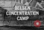 Image of Bergen-Belsen Concentration Camp Germany, 1945, second 1 stock footage video 65675060585