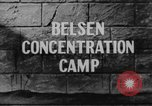 Image of Bergen-Belsen Concentration Camp Germany, 1945, second 6 stock footage video 65675060585