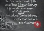 Image of Czech soldiers Vladivostok Russia, 1917, second 3 stock footage video 65675060927