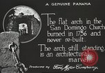 Image of arch of Saint Domingo Church Panama, 1919, second 8 stock footage video 65675060962