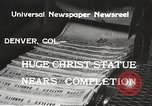 Image of huge statue of Christ Denver Colorado USA, 1934, second 5 stock footage video 65675061010