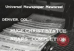 Image of huge statue of Christ Denver Colorado USA, 1934, second 8 stock footage video 65675061010