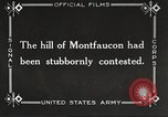 Image of US troops take Montfaucon Hill France, 1918, second 4 stock footage video 65675061251