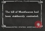 Image of US troops take Montfaucon Hill France, 1918, second 6 stock footage video 65675061251
