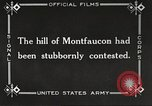Image of US troops take Montfaucon Hill France, 1918, second 7 stock footage video 65675061251