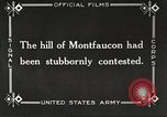 Image of US troops take Montfaucon Hill France, 1918, second 8 stock footage video 65675061251