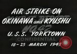 Image of air attack on Okinawa Okinawa Ryukyu Islands, 1945, second 8 stock footage video 65675062190
