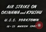 Image of air attack on Okinawa Okinawa Ryukyu Islands, 1945, second 10 stock footage video 65675062190
