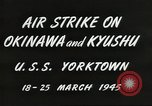 Image of air attack on Okinawa Okinawa Ryukyu Islands, 1945, second 12 stock footage video 65675062190