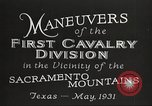 Image of 1st Cavalry Division Texas Sacramento Mountains USA, 1931, second 12 stock footage video 65675062665
