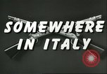 Image of United States troops Italy, 1944, second 7 stock footage video 65675062728