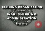 Image of United States Merchant Marine United States USA, 1942, second 6 stock footage video 65675062732