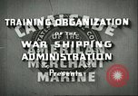 Image of United States Merchant Marine United States USA, 1942, second 10 stock footage video 65675062732