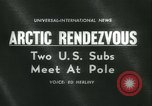 Image of United States submarines Arctic Ocean, 1962, second 5 stock footage video 65675063211