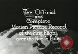Image of Polar expedition North Pole, 1926, second 9 stock footage video 65675063324