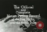 Image of Polar expedition North Pole, 1926, second 12 stock footage video 65675063324