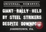Image of steel strikers Johnstown Pennsylvania USA, 1937, second 5 stock footage video 65675063621