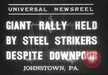 Image of steel strikers Johnstown Pennsylvania USA, 1937, second 6 stock footage video 65675063621