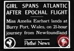 Image of Amelia Earhart  United Kingdom, 1928, second 2 stock footage video 65675063647