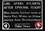Image of Amelia Earhart  United Kingdom, 1928, second 3 stock footage video 65675063647