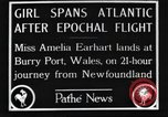 Image of Amelia Earhart  United Kingdom, 1928, second 6 stock footage video 65675063647