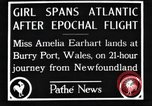 Image of Amelia Earhart  United Kingdom, 1928, second 7 stock footage video 65675063647