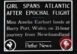 Image of Amelia Earhart  United Kingdom, 1928, second 8 stock footage video 65675063647