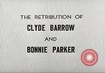 Image of Retribution of Clyde Barrow and Bonnie Parker Dallas Texas USA, 1934, second 5 stock footage video 65675063766