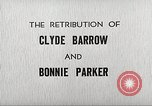 Image of Retribution of Clyde Barrow and Bonnie Parker Dallas Texas USA, 1934, second 7 stock footage video 65675063766