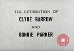 Image of Retribution of Clyde Barrow and Bonnie Parker Dallas Texas USA, 1934, second 9 stock footage video 65675063766