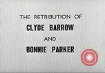 Image of Retribution of Clyde Barrow and Bonnie Parker Dallas Texas USA, 1934, second 11 stock footage video 65675063766