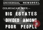 Image of estates distributed in poor Colhuacan Mexico, 1935, second 3 stock footage video 65675063947