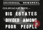 Image of estates distributed in poor Colhuacan Mexico, 1935, second 4 stock footage video 65675063947