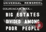 Image of estates distributed in poor Colhuacan Mexico, 1935, second 6 stock footage video 65675063947