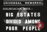 Image of estates distributed in poor Colhuacan Mexico, 1935, second 8 stock footage video 65675063947