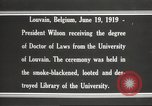 Image of Woodrow Wilson Louvain Belgium, 1919, second 2 stock footage video 65675064451