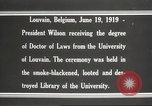 Image of Woodrow Wilson Louvain Belgium, 1919, second 3 stock footage video 65675064451
