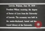 Image of Woodrow Wilson Louvain Belgium, 1919, second 4 stock footage video 65675064451