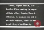 Image of Woodrow Wilson Louvain Belgium, 1919, second 6 stock footage video 65675064451
