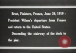Image of Woodrow Wilson returning to America after signing treaty Brest France, 1919, second 10 stock footage video 65675064455